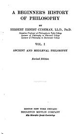 A Beginner's History of Philosophy: Volume 1