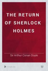 The Return of Sherlock Holmes: Volume 2