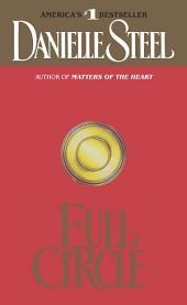Full Circle: A Novel