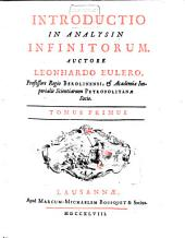 Introductio in analysin infinitorum: Volume 1