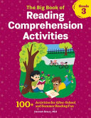 The Big Book of Reading Comprehension Activities Grade 3