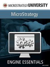 Engine Essentials: MicroStrategy Engine Essentials