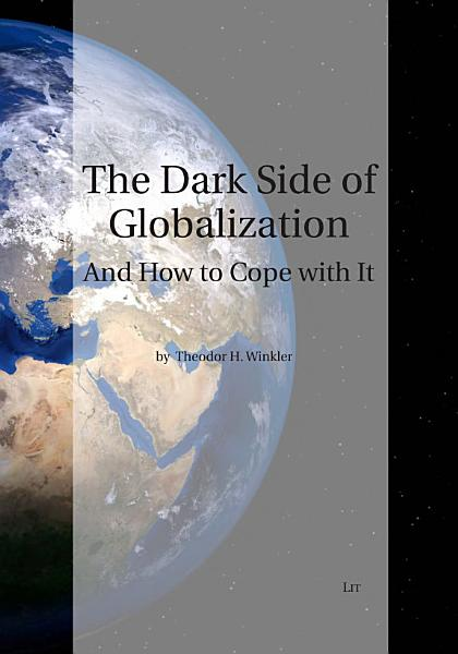 Download The Dark Side of Globalization Book