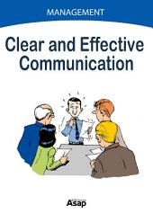 Clear and Effective Communication