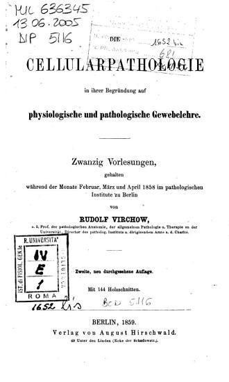 Die Cellularpathologie in ihrer Begr  ndung auf physiologische und pathologische Gewebelehre PDF