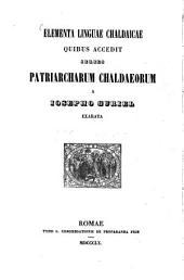 Elementa linguae Chaldaicae quibus accedit series patriarcharum Chaldaeorum
