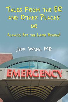 Tales from the Er and Other Places PDF