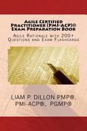 Agile Certified Practitioner Acp Exam Preparation Book