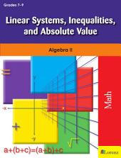 Linear Systems, Inequalities, and Absolute Value: Algebra II
