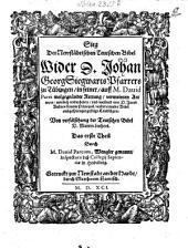Sieg der Neustädtischen Teutschen Bibel wider d. Joh. Georg Siegwarts Landlügen: Band 1