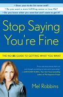 Stop Saying You re Fine PDF