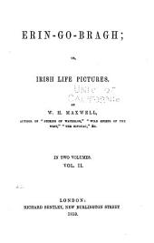 Erin-go-bragh: or, Irish life pictures, Volume 2