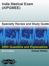 India Medical Exam (AIPGMEE) Specialty Review and Study Guide: A Series from StatPearls