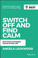 Switch Off and Find Calm