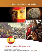 Spain Arrives in the Americas