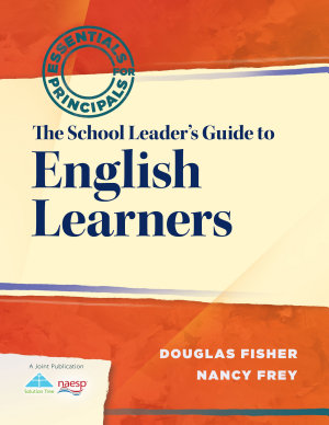 The School Leader s Guide to English Learners PDF