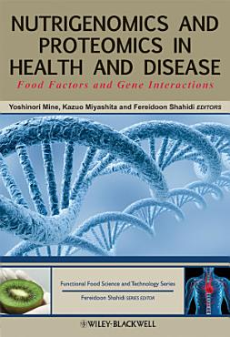 Nutrigenomics and Proteomics in Health and Disease PDF