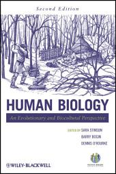 Human Biology: An Evolutionary and Biocultural Perspective, Edition 2