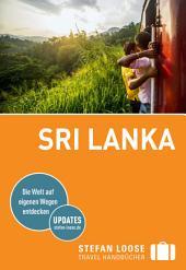 Stefan Loose Reiseführer Sri Lanka: Ausgabe 4