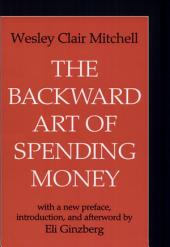 The Backward Art of Spending Money