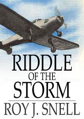 Riddle of the Storm: A Mystery Story for Boys