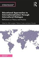 Educational Approaches to Internationalization through Intercultural Dialogue PDF