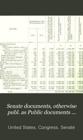 Senate Documents, Otherwise Publ. as Public Documents and Executive Documents: 14th Congress, 1st Session-48th Congress, 2nd Session and Special Session, Volume 5
