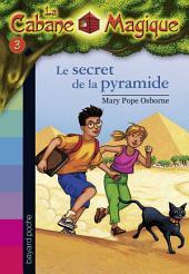 La Cabane Magique, Tome 3: Le secret de la pyramide