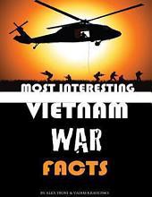 Most Interesting Vietnam War Facts