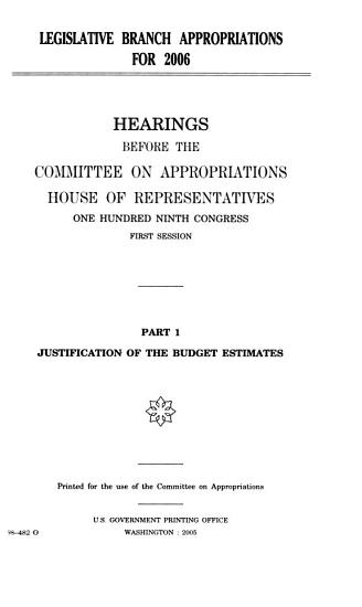 Legislative Branch Appropriations for 2006  Justification of the budget estimates PDF