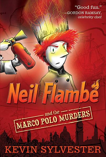 Download Neil Flamb   and the Marco Polo Murders Book