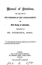 Manual of devotions, for the use of the members of the Confraternity