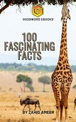100 Fascinating Facts