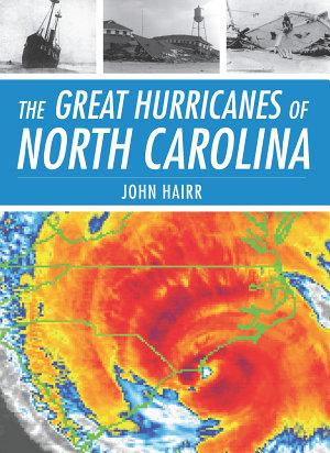 The Great Hurricanes of North Carolina PDF