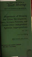 Department of Housing and Urban Development  Space  Science  Veterans  and Certain Other Independent Agencies Appropriations for Fiscal Year 1974  Hearings Before     93 1  on H R  8825 PDF