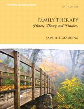 Family Therapy: History, Theory, and Practice, Edition 6