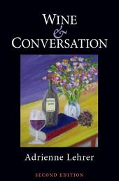 Wine and Conversation: Edition 2