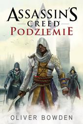 Assassin's Creed: Podziemie