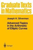 Advanced Topics in the Arithmetic of Elliptic Curves PDF