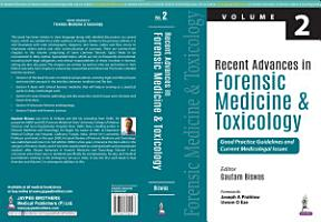 Recent Advances in Forensic Medicine and Toxicology   2 PDF