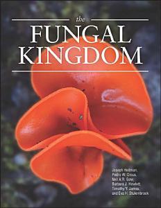 The Fungal Kingdom
