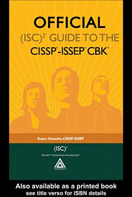 Official  ISC 2   Guide to the CISSP   ISSEP   CBK