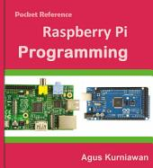 Pocket Reference: Raspberry Pi Programming
