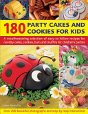 180 Party Cakes and Cookies for Kids PDF