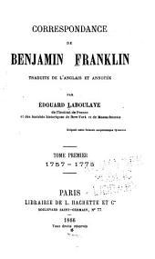 Correspondance de Benjamin Franklin: Volume1