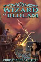 A Wizard in Bedlam PDF