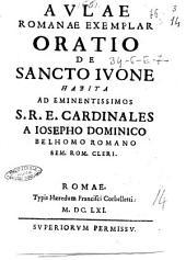 Aulae Romanae exemplar oratio de sancto Iuone habita ad eminentissimos S.R.E. cardinales a Iosepho Dominico Belhomo Romano sem. Rom. cleri