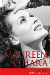 Maureen O'Hara: The Biography