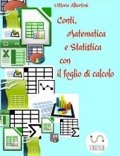 Conti, Matematica e Statistica con il foglio di calcolo
