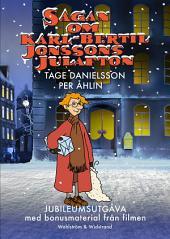 Sagan om Karl-Bertil Jonssons julafton: Jubileumsutgåva med bonusmaterial